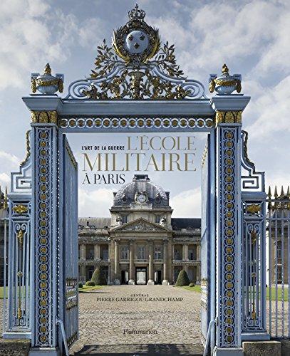 L'Ecole militaire à Paris