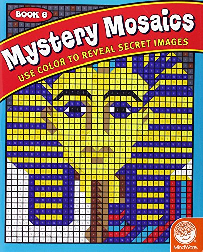 Mystery Mosaics 6: Use Color to Reveal Secret Images