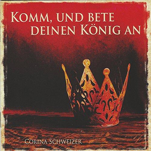 Komm, und bete deinen König an (feat. Anja Linder)