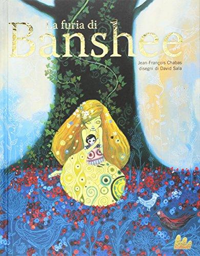 La furia di Banshee. Ediz. a colori