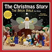 The Christmas Story: The Brick Bible for Kids by Brendan Powell Smith (2012-11-02)