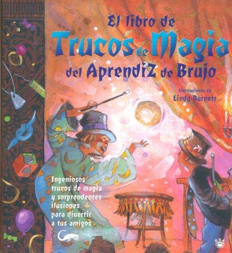 Trucos de magia aprendiz brujo (NO FICCION INFANTIL) por Janice Eaton Kilby