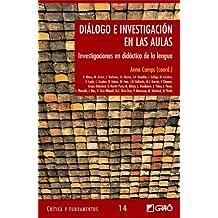 Diálogo e investigación en las aulas: 014 (Critica Y Fundamentos)