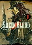 Green blood. 1 | Kakizaki, Masasumi (1978-....). Auteur