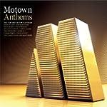 Motown Anthems