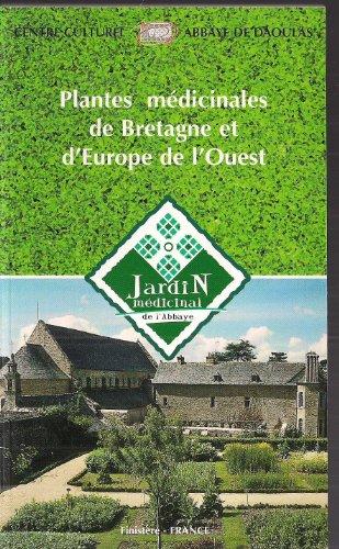 Plantes médicinales de Bretagne et d'Europe de l'Ouest (Jardin médicinal de l'Abbaye)