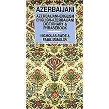 Azerbaijani-English/English-Azerbaijani Dictionary & Phrasebook (Hippocrene Dictionary & Phrasebook)