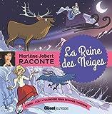 Marlène Jobert raconte - La reine des neiges (1CD audio)