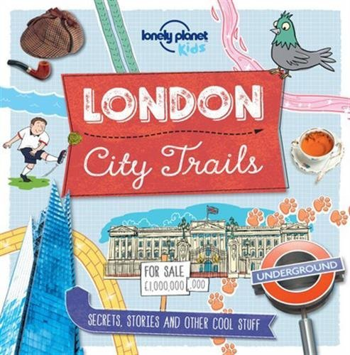 City Trails - London (Lonely Planet Kids) by Lonely Planet Kids (2016-06-10)