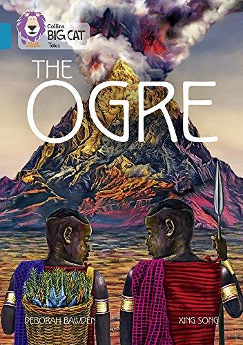 The Ogre: Band 13/Topaz (Collins Big Cat)