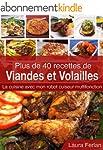 Plus de 40 recettes de Viandes et Vol...