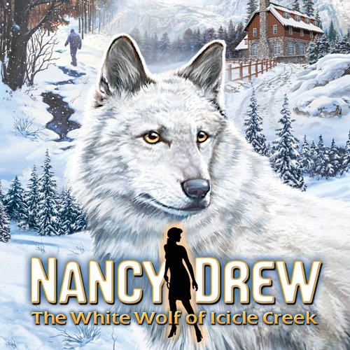 Nancy Drew The White Wolf of Icicle Creek