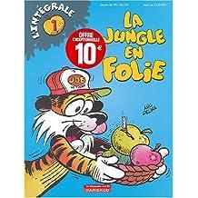 La jungle en folie L'Intégrale, Tome 1 :