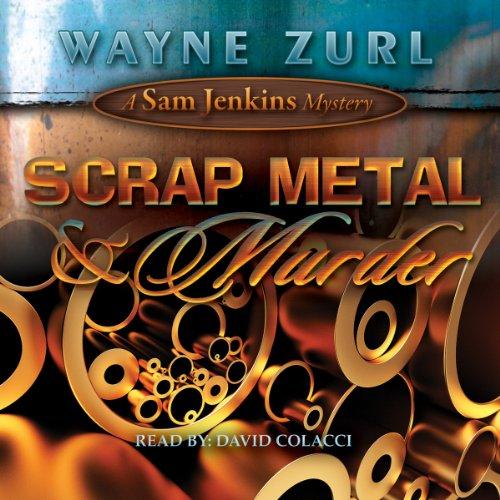 Scrap Metal & Murder  Audiolibri