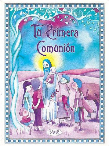 Descargar Libro Tu Primera Comunion/Your First Communion (Coleccion