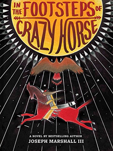[(In the Footsteps of Crazy Horse)] [By (author) Joseph Marshall ] published on (November, 2015)