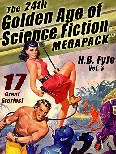 the-24th-golden-age-of-science-fiction-megapack-r-hb-fyfe-vol-3