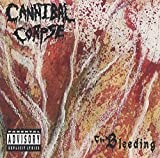 Cannibal Corpse: Bleeding (Audio CD)