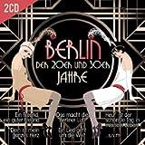 Berlin Der 20er Und 30er Jahre (2 CD)