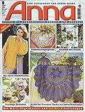 Anna. burda. Spass an Handarbeiten 8/1998: Patchwork, Schmetterlingsspitzen u.v.m.