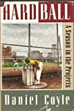 Hardball: A Season in the Projects by Daniel Coyle (1994-01-26)