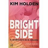 Bright Side: El secreto está en el corazón (Oz Editorial)