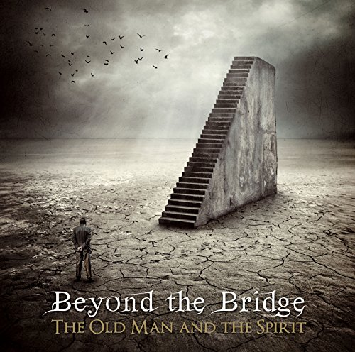 Beyond the Bridge: The Old Man & the Spirit (Audio CD)