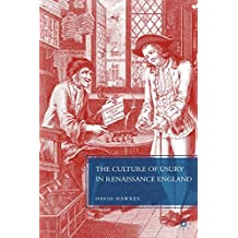 The Culture of Usury in Renaissance England