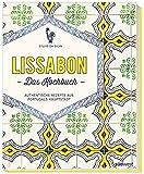 'Lissabon - Das Kochbuch: Authentische...' von 'Sylvie Da Silva'
