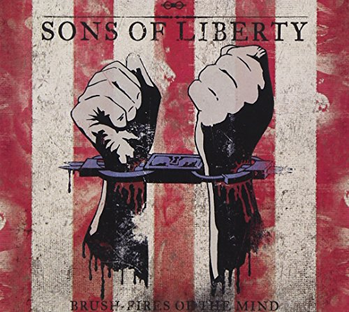 Sons of Liberty: Brush-Fires of the Mind (Audio CD)