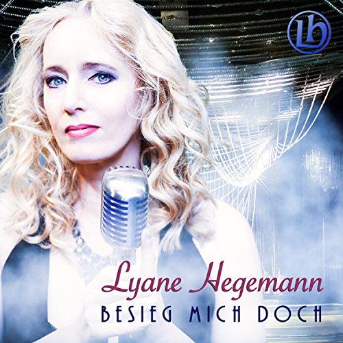 Lyane Hegemann - Besieg mich doch
