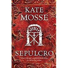 Sepulcro / Sepulchre (Narrativa (Punto de Lectura)) (Spanish Edition) by Kate Mosse (2010-05-31)