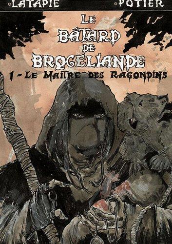 Le bâtard de Brocéliande : Le maître des ragondins
