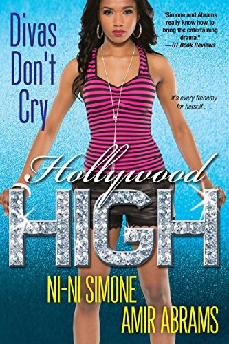 Divas Don't Cry (Hollywood High Book 6) (English Edition)