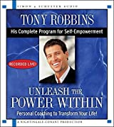 Unleash the Power Within: Personal Coaching from Anthony Robbins That Will Transform Your Life! by Tony Robbins (2012-05-08)