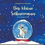 Der kleine Schneemann: Eine Liebesgeschichte