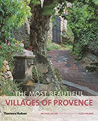 The Most Beautiful Villages of Provence by Michael Jacobs (2012-05-14)