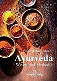 Ayurveda - Wesen und Methodik (Amazon.de)