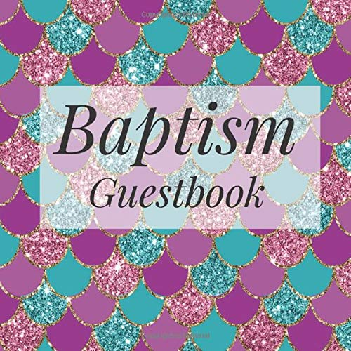 Baptism Guestbook: Glitter Mermaid Under the Sea Purple Teal - Holy Christian Celebration Party Guest Signing Sign In Reception Visitor Book, Baby ... Advice Wishes, Photo Milestones Keepsake (Purple Party Teal Und)