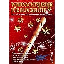 Weihnachtslieder für Blockflöte - mit Liedtexten & Akkordsymbolen für Gitarre/Klavier - inkl. MP3 Download - B-Ware