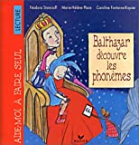 Balthazar découvre les phonemes