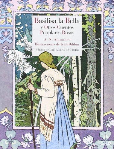 Basilisa la Bella y otros cuentos populares rusos (Literatura Reino de Cordelia) por Aleksandr Nikoláyevich Afanásiev