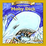 Moby Dick: Bring the Classics to Life