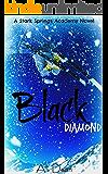 Black Diamond (Stark Springs Academy Book 1) (English Edition)