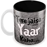 Tuelip Tere Jaisa Yaar Kaha Quotes Printed Ceramic Coffee Mug 350 ML I Gift For Friend, Girlfriend, Boyfriend I Birthday Gift