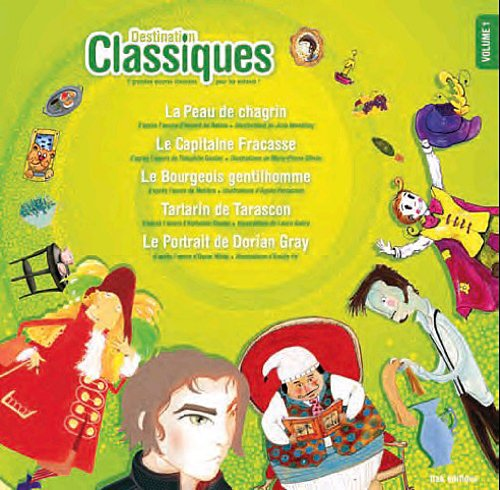 Destination classiques - Volume 1