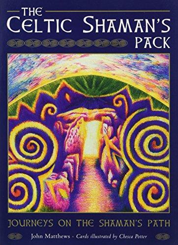 The Celtic Shaman's Pack: Journeys on the Shaman's Path por John Matthews