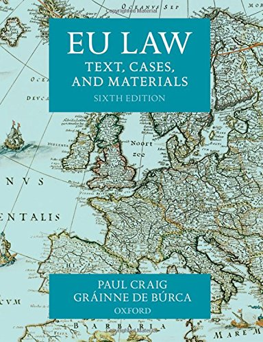 EU Law: Text, Cases, and Materials por Paul Craig