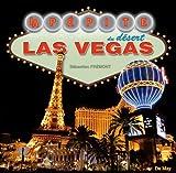 Las Vegas : La pépite du désert