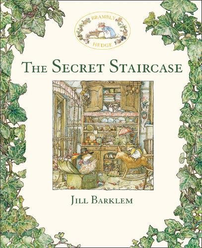 The Secret Staircase (Brambly Hedge) Brambley Hedge